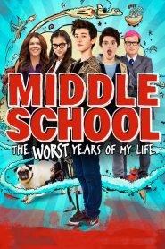 Los peores años de mi Vida / Middle School: The Worst Years of My Life