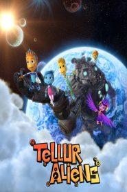 Extraterrestres de Tellur / Tellur Aliens