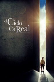El cielo es real / El Cielo sí Existe / Heaven is for Real