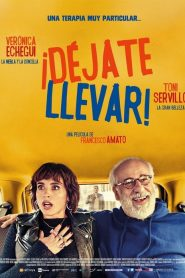 Déjate llevar / Let Yourself Go