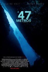 Terror a 47 Metros / Pánico en lo Profundo / 47 Meters Down