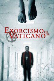 Exorcismo en el Vaticano / The Vatican Tapes