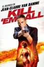 Kill'em All / Sed de Venganza