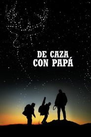 De caza con papá / The Legacy of a Whitetail Deer Hunter