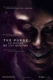 The purge: La noche de las bestias / The Purge (La noche de la expiación)