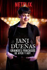 Jani Dueñas: Grandes fracasos de ayer y hoy