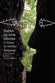 Sueño en otro idioma (I Dream in Another Language)