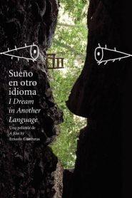 Sueño en otro idioma (I Dream in Another Language)