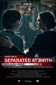 Separadas al nacer / Separated At Birth