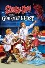 ¡Scooby Doo! Y el fantasma gourmet