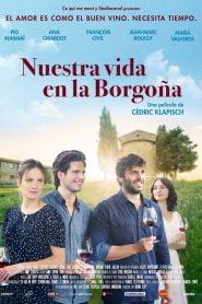 El Viñedo que Nos Une / Nuestra Vida en la Borgoña