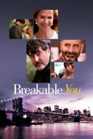 Fragil / A pedazos / Breakable You