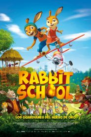 Rabbit School. Los guardianes del huevo de oro