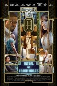 Hotel de Criminales / Hotel Artemis