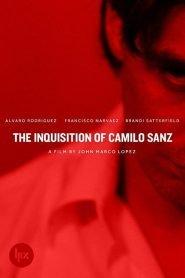 La Inquisición de Camilo Sanz / The Inquisition of Camilo Sanz