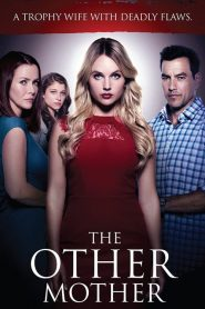 La madre perfecta / The Other Mother