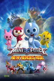 Miniforce: Los nuevos superhéroes