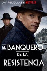 El Banquero de la resistencia/ The Resistance Banker