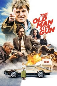 Un caballero y su revolver (The Old Man & the Gun)