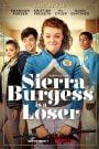 Sierra Burguess es una loser