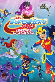 DC Super Hero Girls: Leyendas de Atlántida