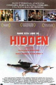 Amenaza Oculta / Lo Oculto / Engendro Criminal