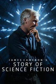 James Cameron: La Historia de la Ciencia Ficción