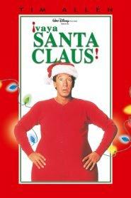 Santa Cláusula / ¡Vaya Santa Claus!