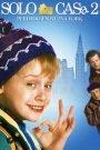 Mi Pobre Angelito 2: Perdido en Nueva York / Solo en Casa 2