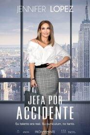 Jefa por accidente (Second Act)
