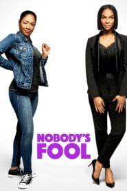 De tonta, nada (Nobody's Fool)
