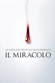 El Milagro (Il Miracolo)