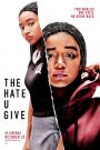 El odio que das / The Hate U Give