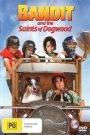 Bandit and the Saints of Dogwood