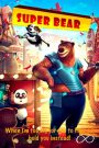 Super papá oso (Super Bear)