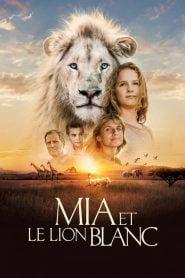Mia y el león blanco / Mi mascota es un león