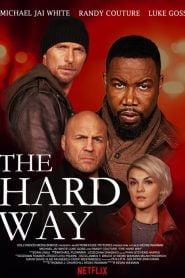 El camino largo (The Hard Way)