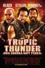 Una Guerra de Película / Tropic Thunder, ¡una guerra muy perra!