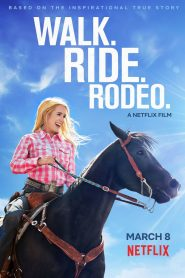 Andar. Montar. Rodeo. (Walk Ride Rodeo)