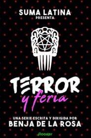 Terror y Feria: Temporada 1