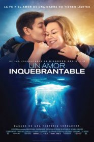 Un amor inquebrantable (Breakthrough)