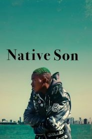 Native Son (Hijo Nativo)
