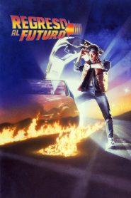 Volver al Futuro 1 / Regreso al Futuro
