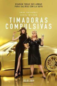 Timadoras compulsivas / Maestras del engaño (The Hustle)