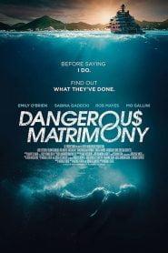 Un matrimonio peligroso (Dangerous Matrimony)
