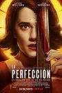 La perfección (The Perfection)