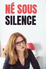 Nacido en el silencio (Né Sous Silence)