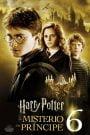 Harry Potter 6: y El Misterio del Príncipe