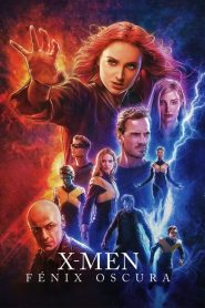 X-Men: Fénix Oscura (X-Men: Dark Phoenix)