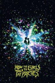 Como hablar con chicas en las fiestas (How to Talk to Girls at Parties)